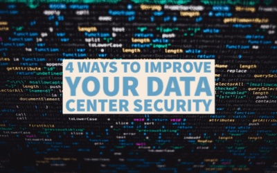 4 Ways To Improve Your Data Center Security