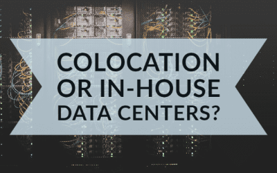 Colocation or In-House Data Centers?